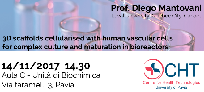 Seminar-2017.11.14-Mantovani-3D_scaffolds_cellularised_with_human_vascular_cells_for_complex_culture_and_maturation_in_bioreactors:applications_in_regenerative_medicine_and_beyond-ita